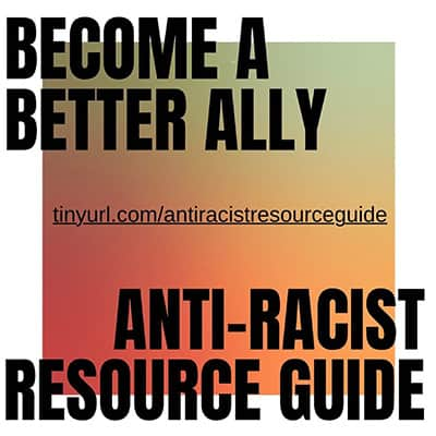 Anti-Racist Resource Guide