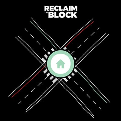 Reclaim The Block - Black Lives Matter